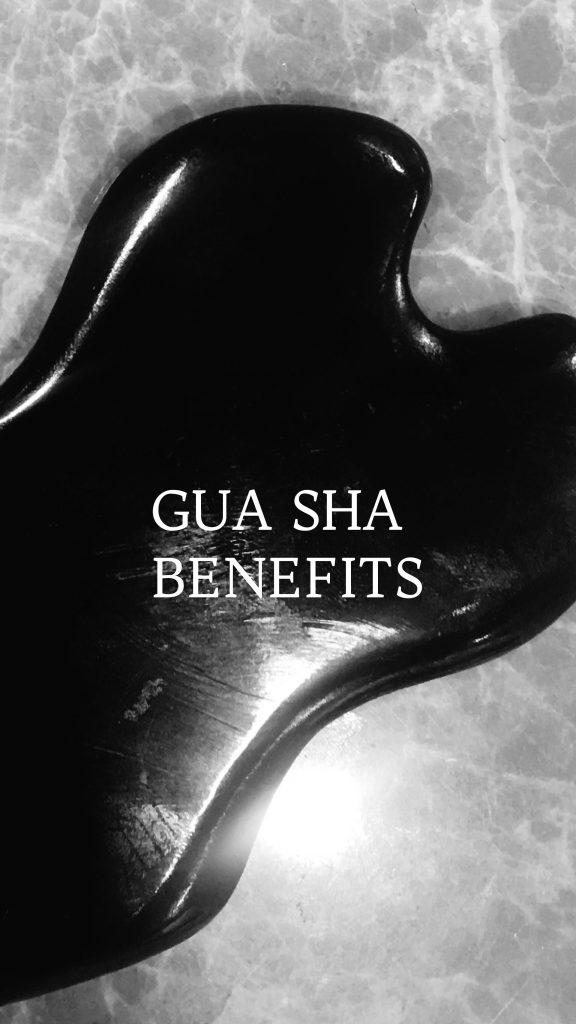 Gua Sha benefits