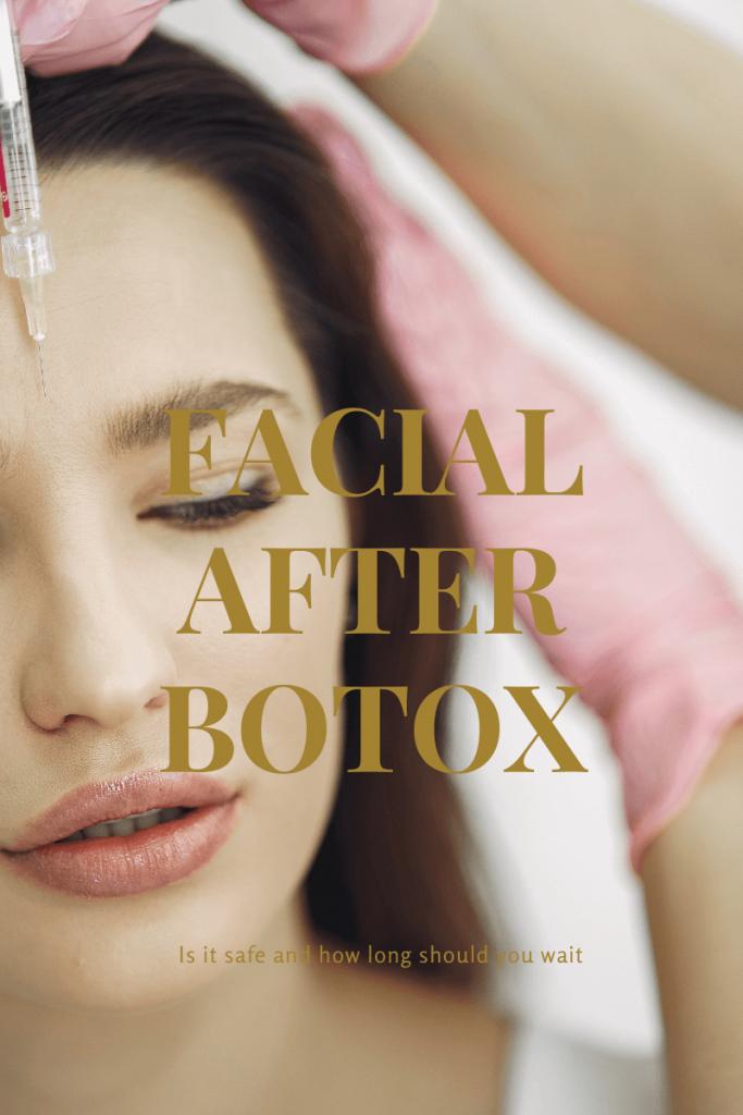 Facial After Botox