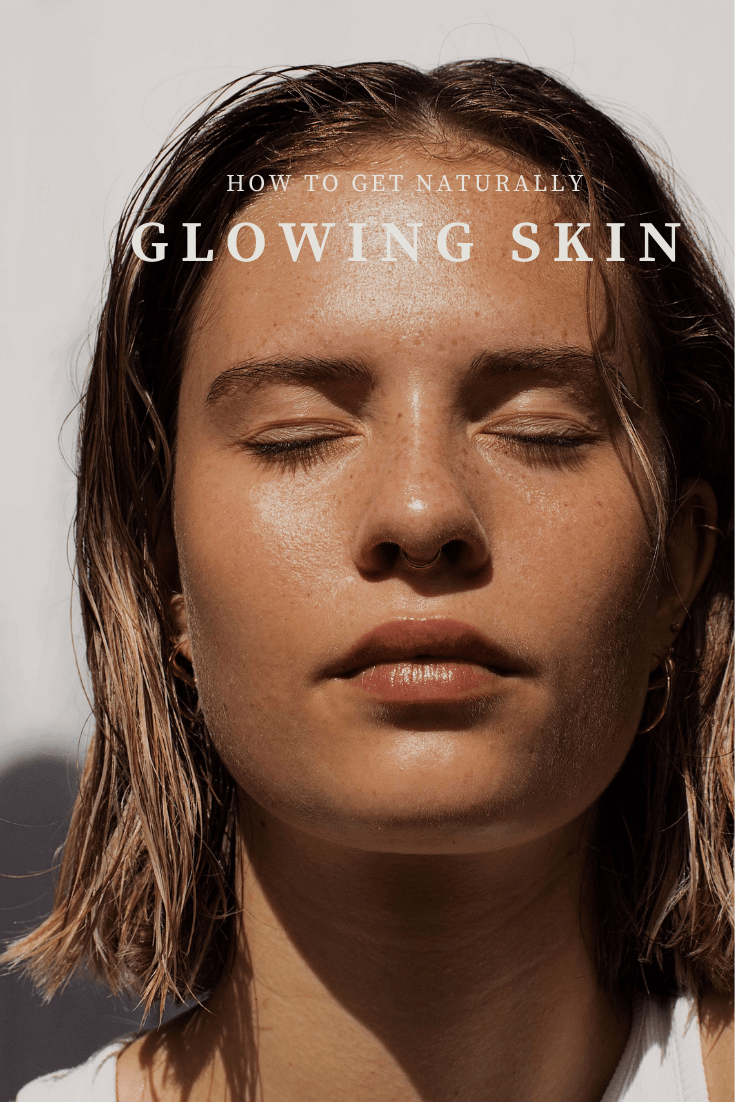 HOW-TO-GET-NATURALLY-GLOIWNG-SKIN