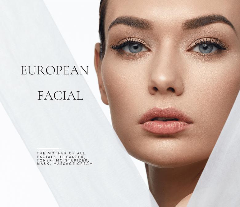European Facial